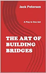 The Art of Building Bridges