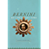 Bernini: His Life and His Rome