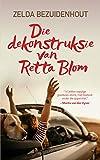 Die dekonstruksie van Retta Blom (Afrikaans Edition)