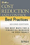 img - for Cost Reduction and Control Best Practices: The Best Ways for a Financial Manager to Save Money (Wiley Best Practices) [Hardcover] [2005] (Author) Institute of Management and Administration (IOMA) book / textbook / text book