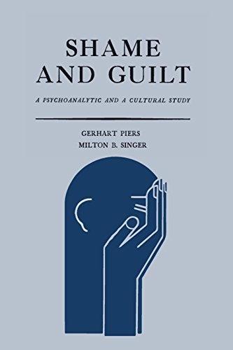 Shame and Guilt: A Psychoanalytic and a Cultural Study [Gerhart Piers - Milton B. Singer] (Tapa Blanda)