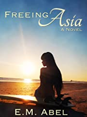 Freeing Asia (Breaking Free Book 1)