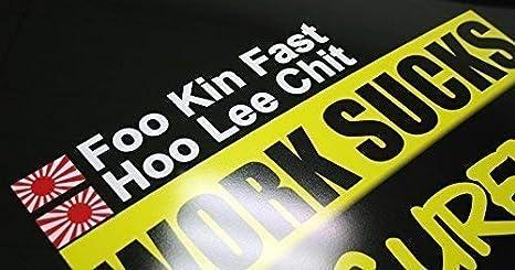 Foo Kin Fast Hoo Lee Chit Jdm Rennsport Fahrer Sticker Bomb Aufkleber Dub Außenklebend Weiß