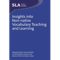 Insights into Non-native Vocabulary Teaching and Learning (Second Language Acquisition Book 52) (English Edition)