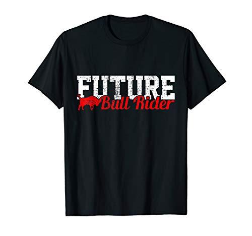 (Future Bull Rider T-Shirt Rodeo Tshirt Cowboy Tee Gift)