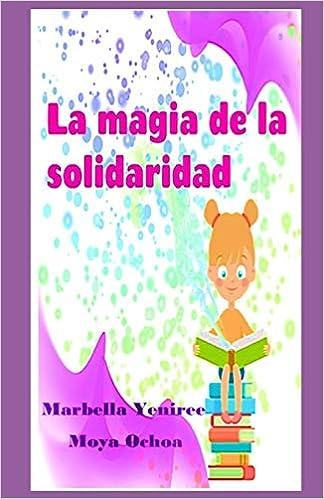 LA MAGIA DE LA SOLIDARIDAD: Cuento infantil MUNDO DE NIÑOS ...