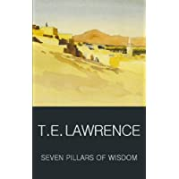 Seven Pillars of Wisdom (Classics of World Literature)
