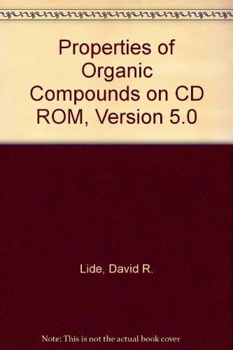 Properties of Organic Compounds on CD ROM, Version 5.0