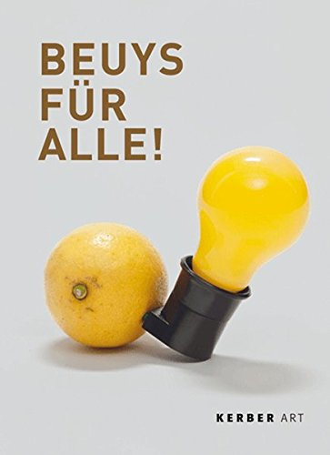 Beuys for Everyone!=: Beuys Fur Alle!