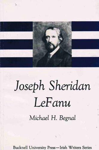 Joseph Sheridan Lefanu (Irish Writers Series)