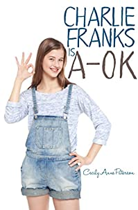 Charlie Franks Is A-ok by Cecily Anne Paterson ebook deal