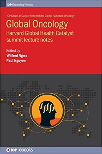 Buy Global Oncology: Harvard Global Health Catalyst summit lecture