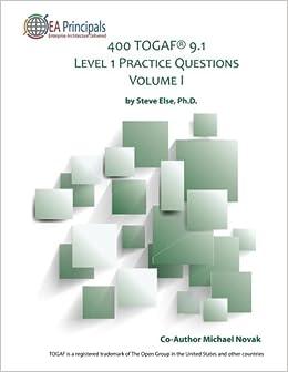 400 TOGAF® 9.1 Level 1 Practice Questions Volume I (TOGAF Level 1 ...