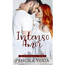 Intenso Amor (Reed Enterprises Livro 1)