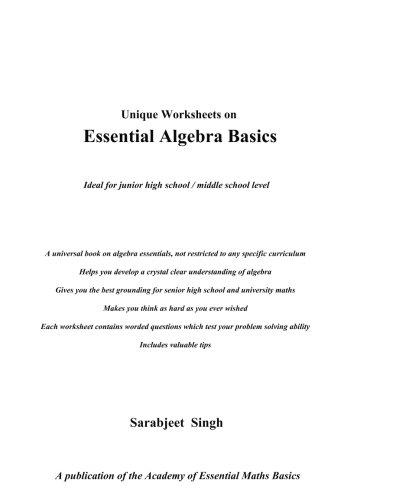 Unique Worksheets on Essential Algebra Basics: Sarabjeet Singh Pal ...
