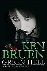 Green Hell (Jack Taylor Novels)