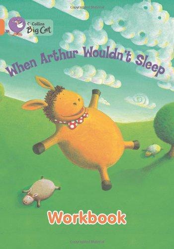 When Arthur Wouldn't Sleep Workbook (Collins Big Cat)