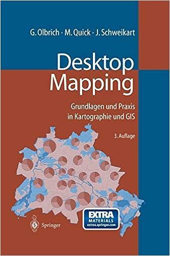Desktop Mapping: Grundlagen und Praxis in Kartographie und GIS ... on