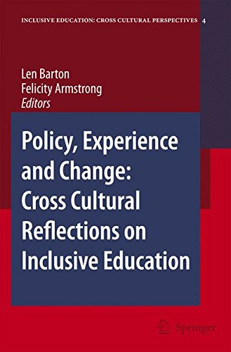Policy, Experience and Change: Cross-Cultural Reflections on Inclusive Education (Inclusive Education: Cross Cultural Perspectives) ebook