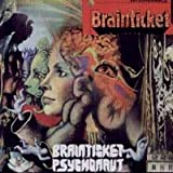 Brainticket/Psychonaut by Brainticket