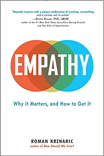 Empathy Why It Matters And How To Get It Livros Na Amazon