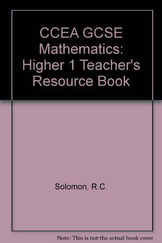 CCEA GCSE Mathematics: Higher 1 Teacher's Resource Book