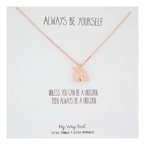 Womens Unicorn (My Very Best Always Be Yourself Unicorn Necklace (rose gold plated brass))