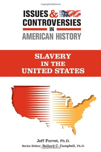 Search : Slavery (Issues and Controversies in American History)