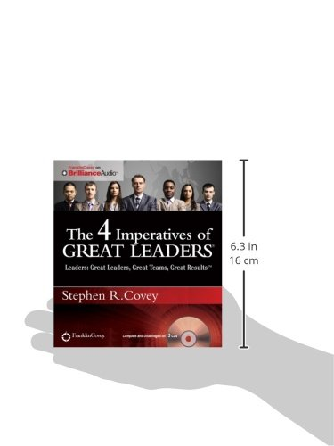 The 4 Imperatives of Great Leaders by Franklin Covey on Brilliance Audio