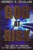 God at Risk, Herbert E. Douglass, 158019172X