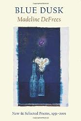 Blue Dusk: New & Selected Poems, 1951-2001