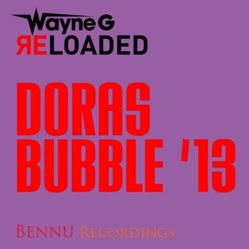 Dora's Bubble '13 -