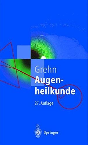 Augenheilkunde (Springer-Lehrbuch)
