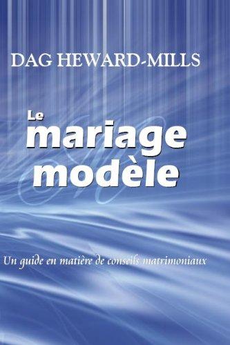 Le Mariage Modèle (French Edition)