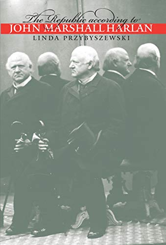 The Republic according to John Marshall Harlan (Studies in Legal History)