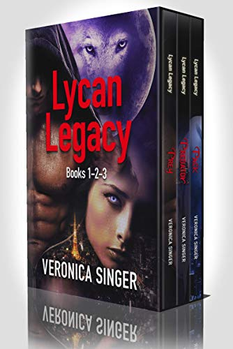 Lycan Legacy - Books 1 - 2 - 3: Lycan Legacy - The First Three Books in the Series