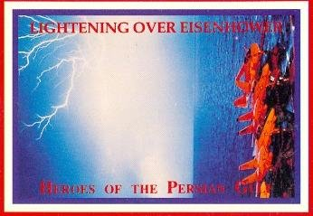 - Lightening over Eisenhower trading card (Heroes of the Persian Gulf) 1991 Lime Rock #110