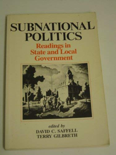 Subnational politics: Readings in state and local government