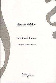 Le grand escroc, Melville, Herman