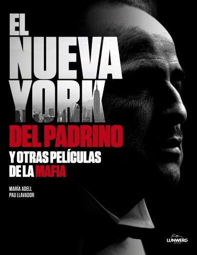 El Nueva York del Padrino y otras películas de la mafia (Spanish Edition)
