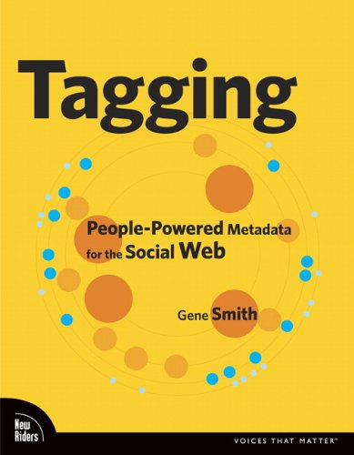 Tagging: People-powered Metadata for the Social Web, Safari (Voices That Matter)