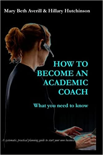 amazon com how to become an academic coach what you need to know