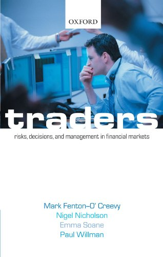 Traders: Risks, Decisions, and Management in Financial Markets by Oxford University Press