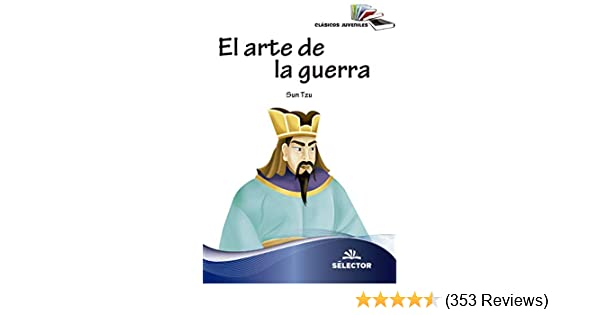 Amazon.com: El arte de la guerra (Juvenil) (Spanish Edition) eBook: Sun Tzu: Kindle Store