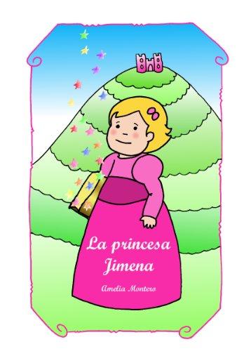 La princesa Jimena - Cuentos Infantiles (Spanish Edition ...