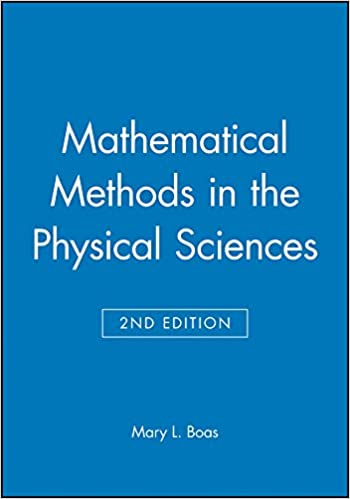Mathematical methods in the physical sciences solutions manual mathematical methods in the physical sciences solutions manual mary l boas 9780471099208 amazon books fandeluxe Image collections