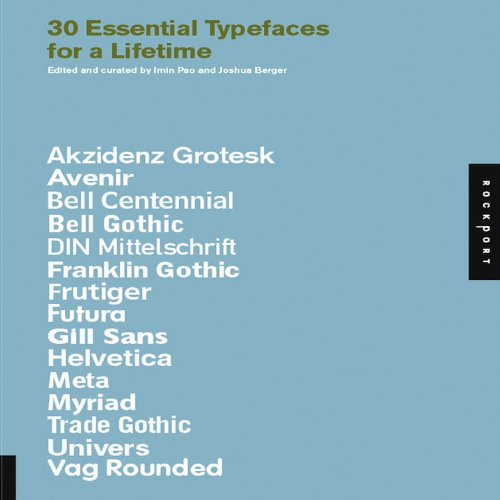 30 Essential Typefaces For A Lifetime