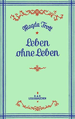 Leben ohne Leben (German Edition) (Schöne Herzen)