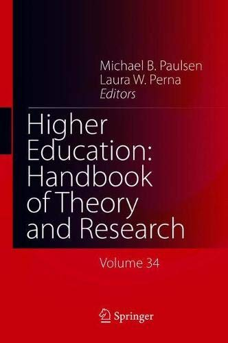 Higher Education: Handbook of Theory and Research: Volume 34