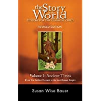 Story of the World: History for the Classical Child – The Ancient Times V.1 Rev 2e